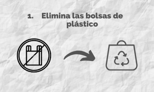 Elimina las bolsas de plástico